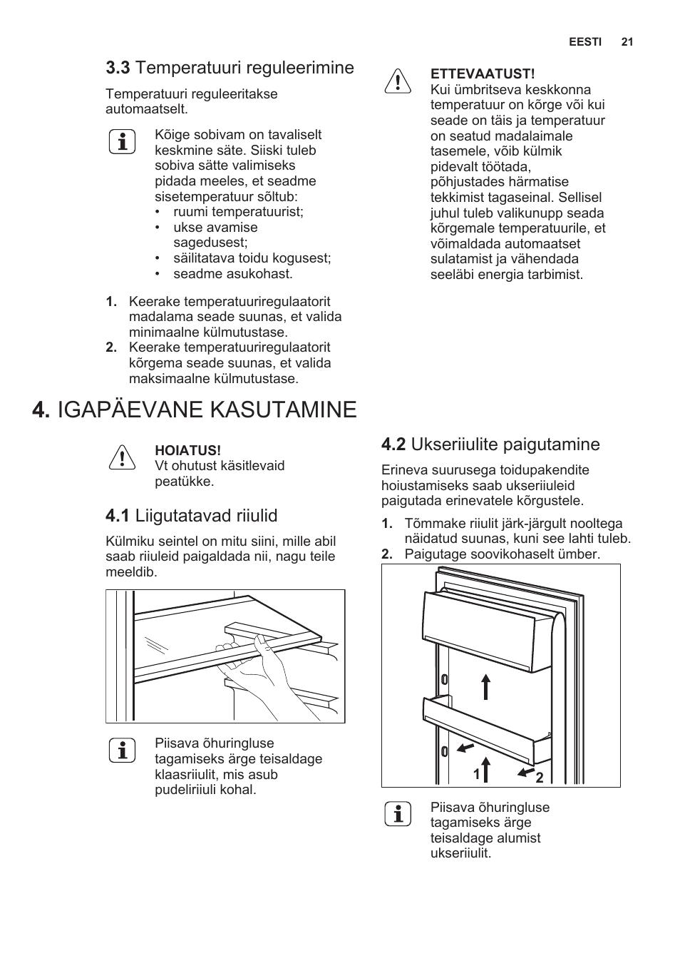 92ec43eef9d 3 temperatuuri reguleerimine, Igapäevane kasutamine, 1 liigutatavad riiulid  | Инструкция по эксплуатации Electrolux ERN2201FOW | Страница 21 / 68